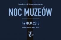 Noc Muzeów 2015 – 5 miejsc, które trzeba odwiedzić