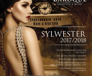 """Luxury of Orient Express"" - Sylwester w BAROQUE"