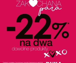 - 22 % dla zakochanych w Duka