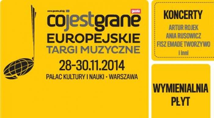 4. edycja Europejskich Targów Muzycznych - Co Jest Grane 2014