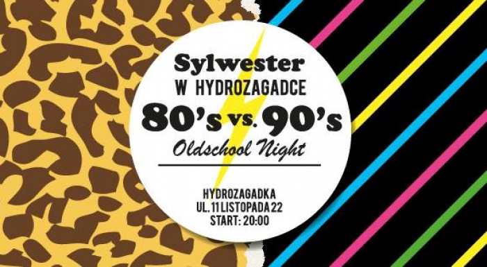 SYLWESTER Oldschool Night: 80s vs 90s
