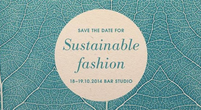 SAVE THE DATE FOR SUSTAINABLE FASHION