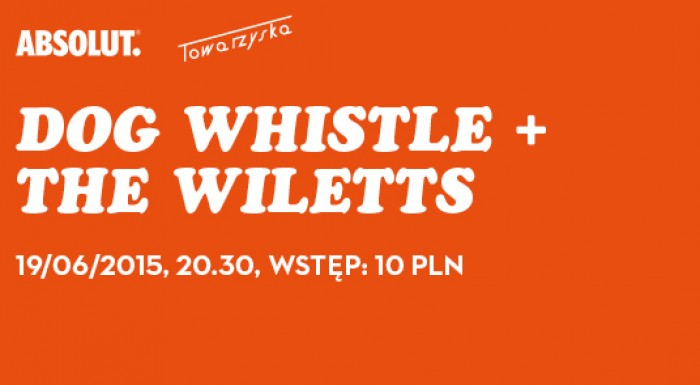 Dog Whistle & the Wiletts