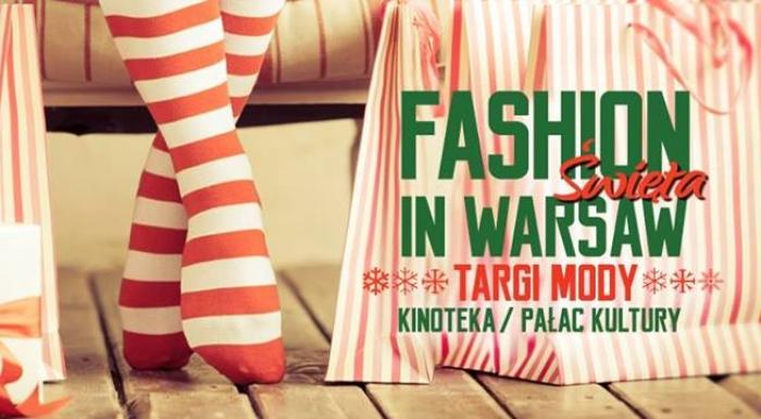 Fashion in Warsaw - ŚWIĘTA !!!