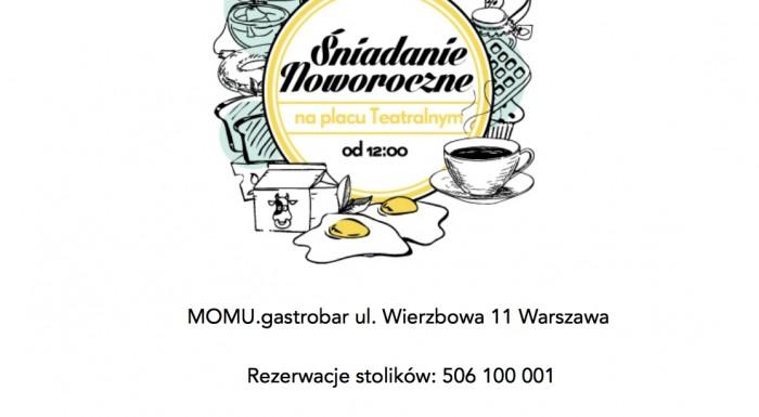 Śniadanie Noworoczne w MOMU.gastrobar