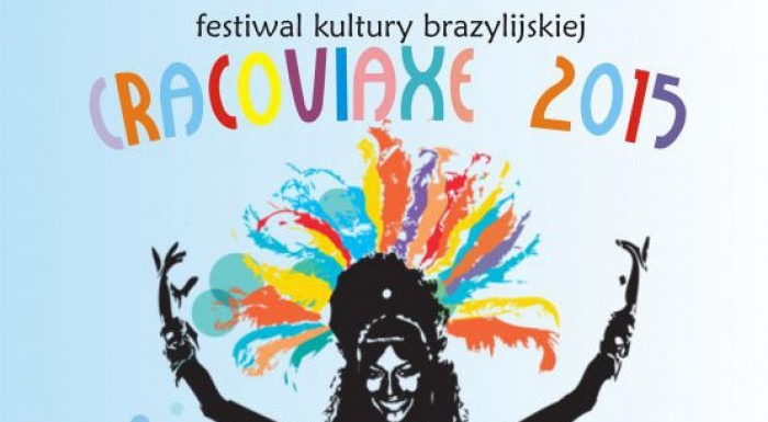 CRACOVIAXE 2015 - Festiwal kultury brazylijskiej