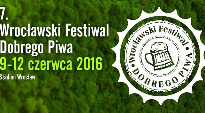 7. Wrocławski Festiwal Dobrego Piwa