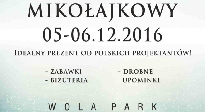 Targi Mody i kiermasz mikołajkowy w Wola Parku