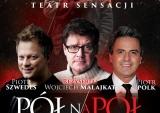 Gościnny spektakl PÓŁ NA PÓŁ w marcu w Teatrze Polonia