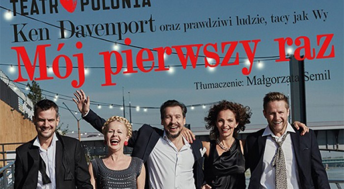 My First Time - premiere of the season 2018 Teatr Polonia