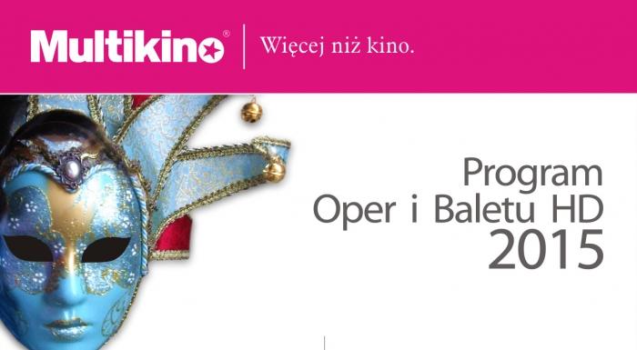 HD Opera and Ballet in Multikino